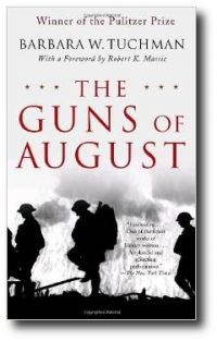 Guns of August, by Barbara Tuchman