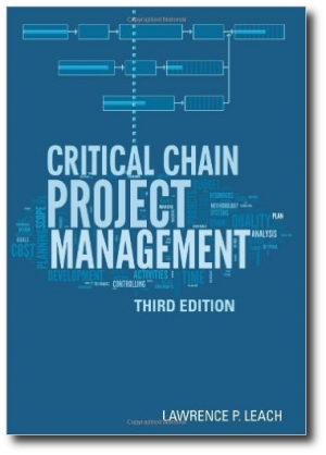 Critical Chain Project Management, by Lawrence P. Leach